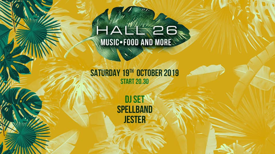 Hall26 Roma Sabato 19 Ottobre 2019 - Music, Food and More - sabato 19 ottobre 2019