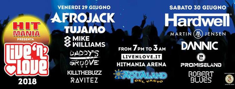 Live 'N' Love - Hardwell - Afrojack and More VASTO 2018