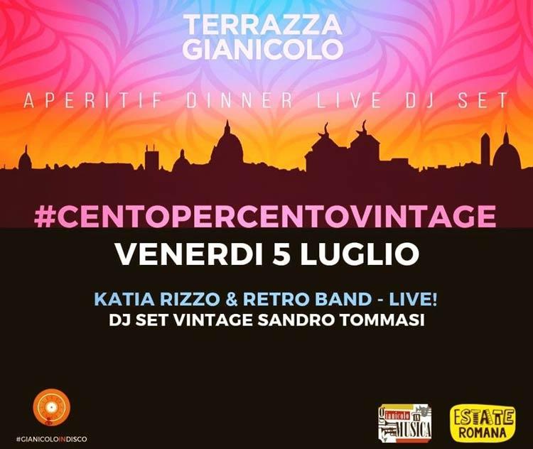 Terrazza Gianicolo Roma Venerdì 5 Luglio 2019 Aperitivo E