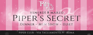Piper Club Venerdi 8 Marzo 2019 - Piper's Secret